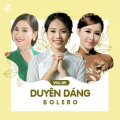 Duyên Dáng Bolero Vol 9 - Phương Mỹ Chi, Phan Ý Linh, Yên Nhiên