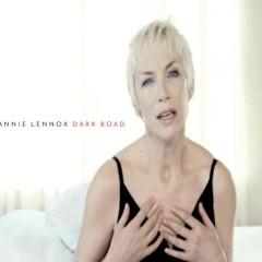 Dark Road - Annie Lennox