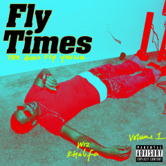 Fly Times Vol. 1: The Good Fly Young - Wiz Khalifa