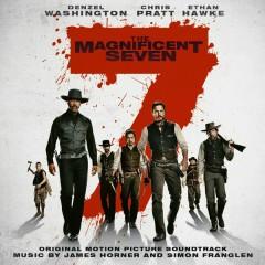 The Magnificent Seven (Original Motion Picture Soundtrack) - James Horner, Simon Franglen