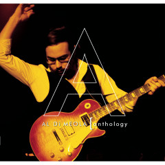 Anthology - Al Di Meola