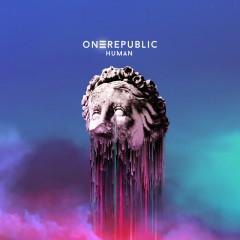 Human (Deluxe) - OneRepublic