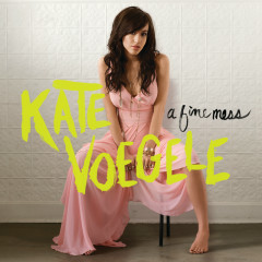 A Fine Mess - Kate Voegele