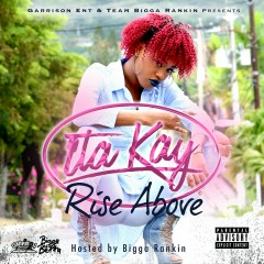 Rise Above - ItaKay