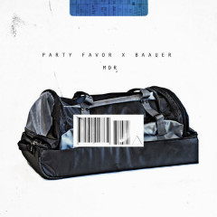 MDR (Single) - Party Favor, Baauer