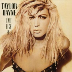 Can't Fight Fate (Expanded Edition) - Taylor Dayne