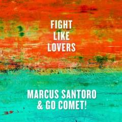 Fight Like Lovers