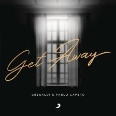 Get Away (Single) - Gesualdi, Pablo Capeto