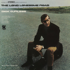 The Long Lonesome Road - Dick Curless