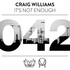 It's Not Enough - Craig Williams