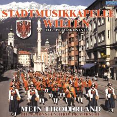 Mein Tirolerland - Stadtmusikkapelle Wilten