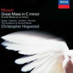 Mozart: Mass in C Minor - Arleen Augér, Lynne Dawson, John Mark Ainsley, David Thomas, Choir Of Winchester Cathedral