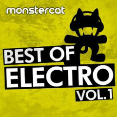 Monstercat - Best of Electro Vol. 1. - Pegboard Nerds, Stereotronique, Throttle, Stephen Walking, Soulero