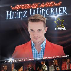 'n Spesiale Aand Met Heinz Winckler - Heinz Winckler
