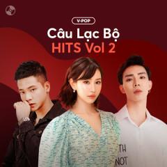 Câu Lạc Bộ Hits Vol 2 - Various Artists