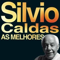 As Melhores - Silvio Caldas