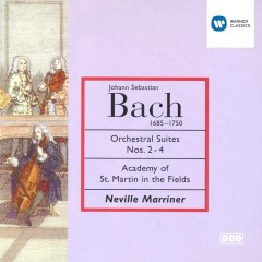 Bach: Suites Nos 2-4 - Sir Neville Marriner/Academy of St Martin-in-the-Fields