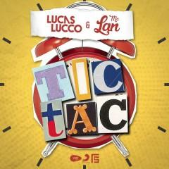 Tic Tac - Lucas Lucco,Mc Lan