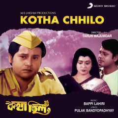 Kotha Chhilo (Original Motion Picture Soundtrack) - Bappi Lahiri