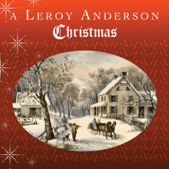 A Leroy Anderson Christmas - Leroy Anderson