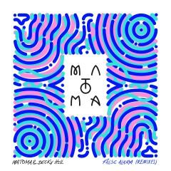 False Alarm (Remixes) - Matoma, Becky Hill