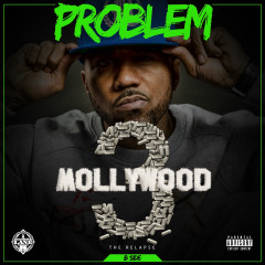 Mollywood 3: The Relapse (Side B) - Problem