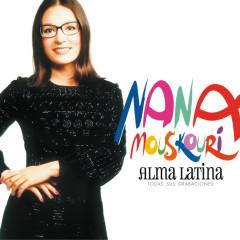 Alma Latina Todas Sus Grabaciones - Nana Mouskouri