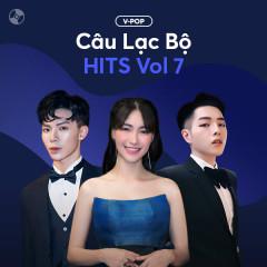 Câu Lạc Bộ Hits Vol 7 - Various Artists