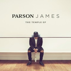 The Temple EP - Parson James