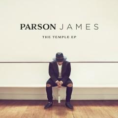 The Temple EP - Parson James