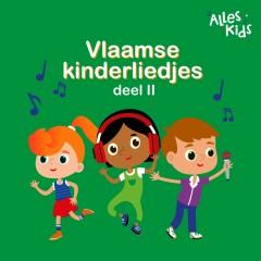 Vlaamse Kinderliedjes (deel II) - Alles Kids, Kinderliedjes Om Mee Te Zingen, Liedjes voor kinderen