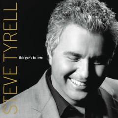 This Guy's In Love - Steve Tyrell