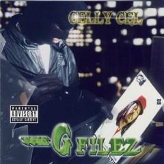 The G Filez - Celly Cel