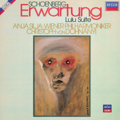 Schoenberg: Erwartung / Berg: Lulu Suite - Anja Silja, Wiener Philharmoniker, Christoph von Dohnanyi