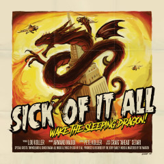 Wake The Sleeping Dragon! - Sick Of It All