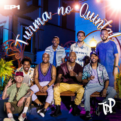 Turma no Quintal EP 1 (Ao Vivo) - Turma Do Pagode
