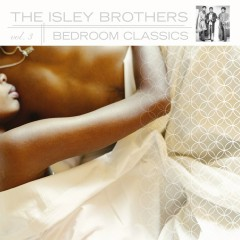 Bedroom Classics, Volume 3 [Digital Version] - The Isley Brothers