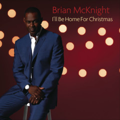 I'll Be Home For Christmas - Brian McKnight