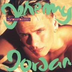 Try My Love - Jeremy Jordan