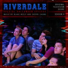 Riverdale: Special Halloween Episode (Original Television Score) [From Riverdale: Season 4] - Blake Neely, Sherri Chung