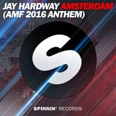 Amsterdam (AMF 2016 Anthem) - Jay Hardway