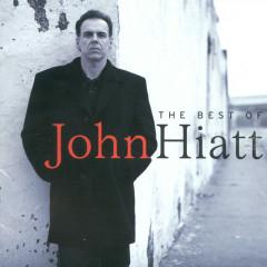 The Best Of John Hiatt - John Hiatt