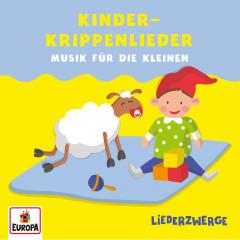 Liederzwerge - Musik für die Kleinen: Kinderkrippenlieder