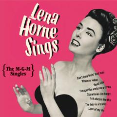 Lena Horne Sings: The M-G-M Singles - Lena Horne
