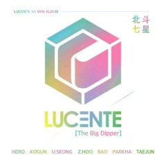 The Big Dipper (EP) - Lucente