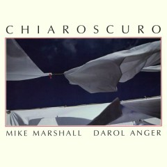 Chiaroscuro - Darol Anger, Mike Marshall