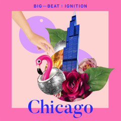 Big Beat Ignition: Chicago - Various Artists