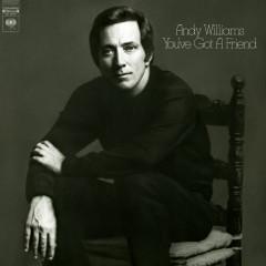 You've Got a Friend - Andy Williams