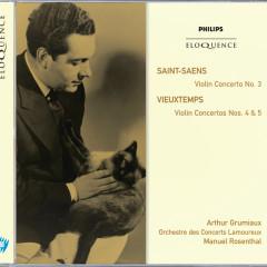 Saint-Saëns: Violin Concerto No.3; Vieuxtemps: Violin Concertos Nos.4 & 5 - Arthur Grumiaux, Orchestre Des Concerts Lamoureux, Manuel Rosenthal