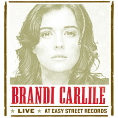 Live At Easy Street Records - Brandi Carlile